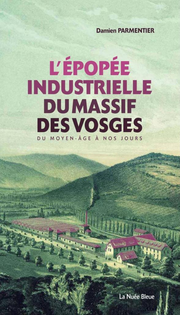 Damien_Parmentier_Histoire_Industrielle_Vosges